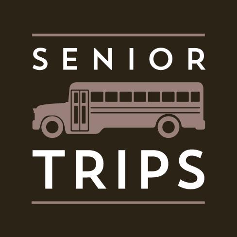 Senior Trips